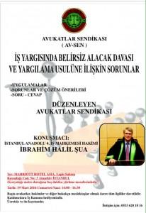 Değerli yargıcımız İbrahim Halil Şua'nın konuşmacı olduğu, İŞ HUKUKUNA İLİŞKİN KONFERANSIMIZA HERKES DAVETLİDİR